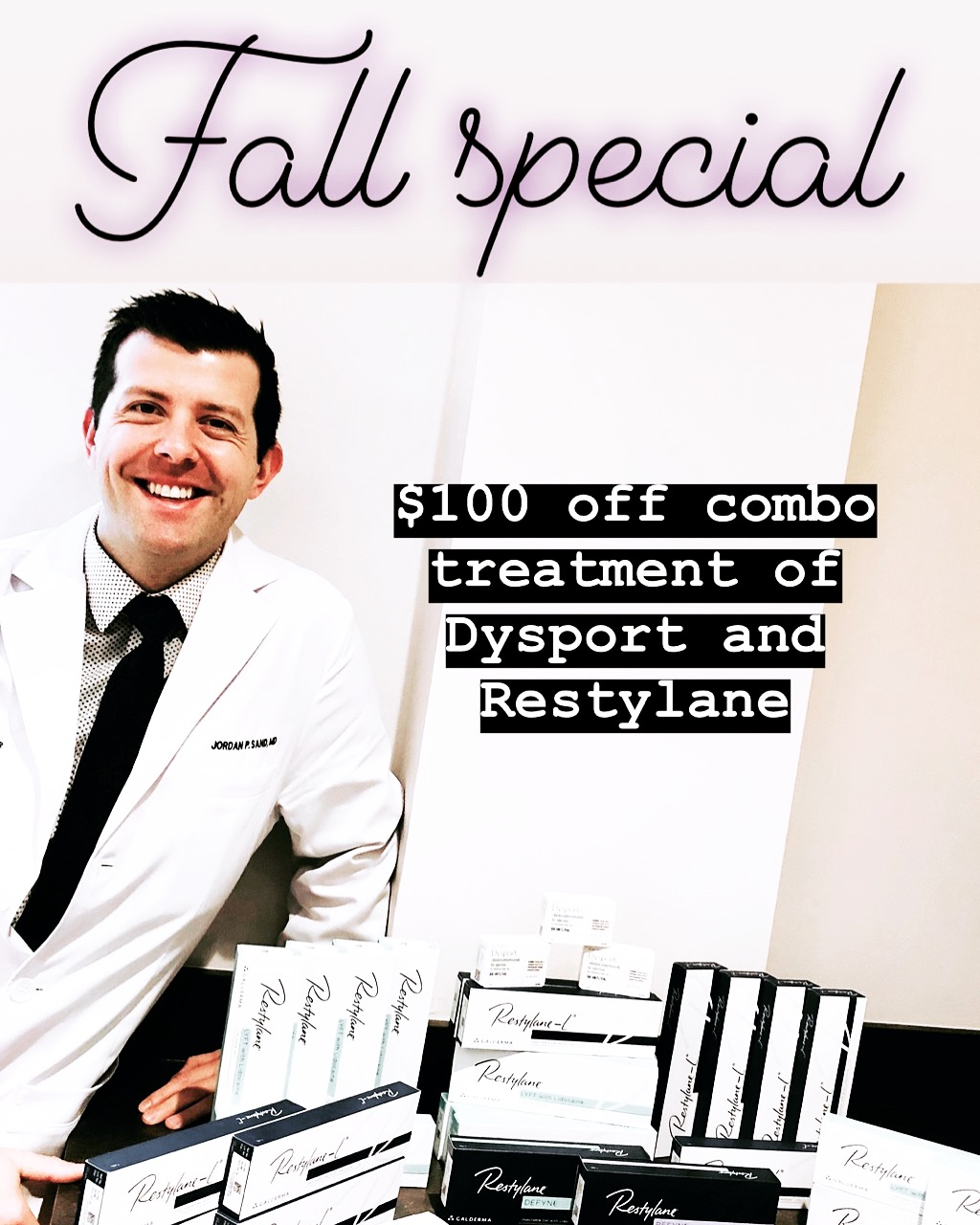 Fall Dysport and Restylane Special!